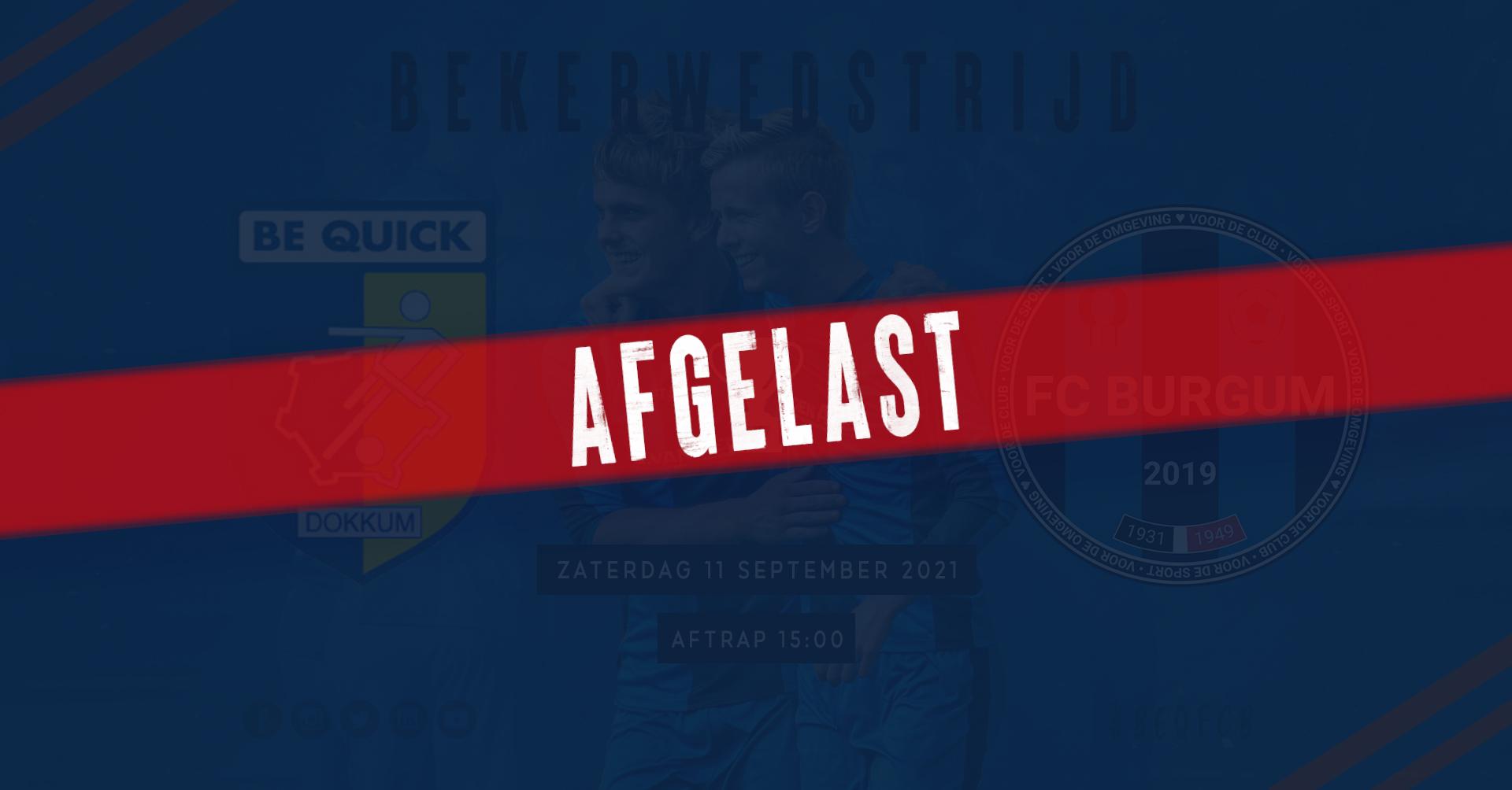 ❌ De wedstrijd morgen tussen Be Quick Dokkum en FC Burgum 1 is afgelast!