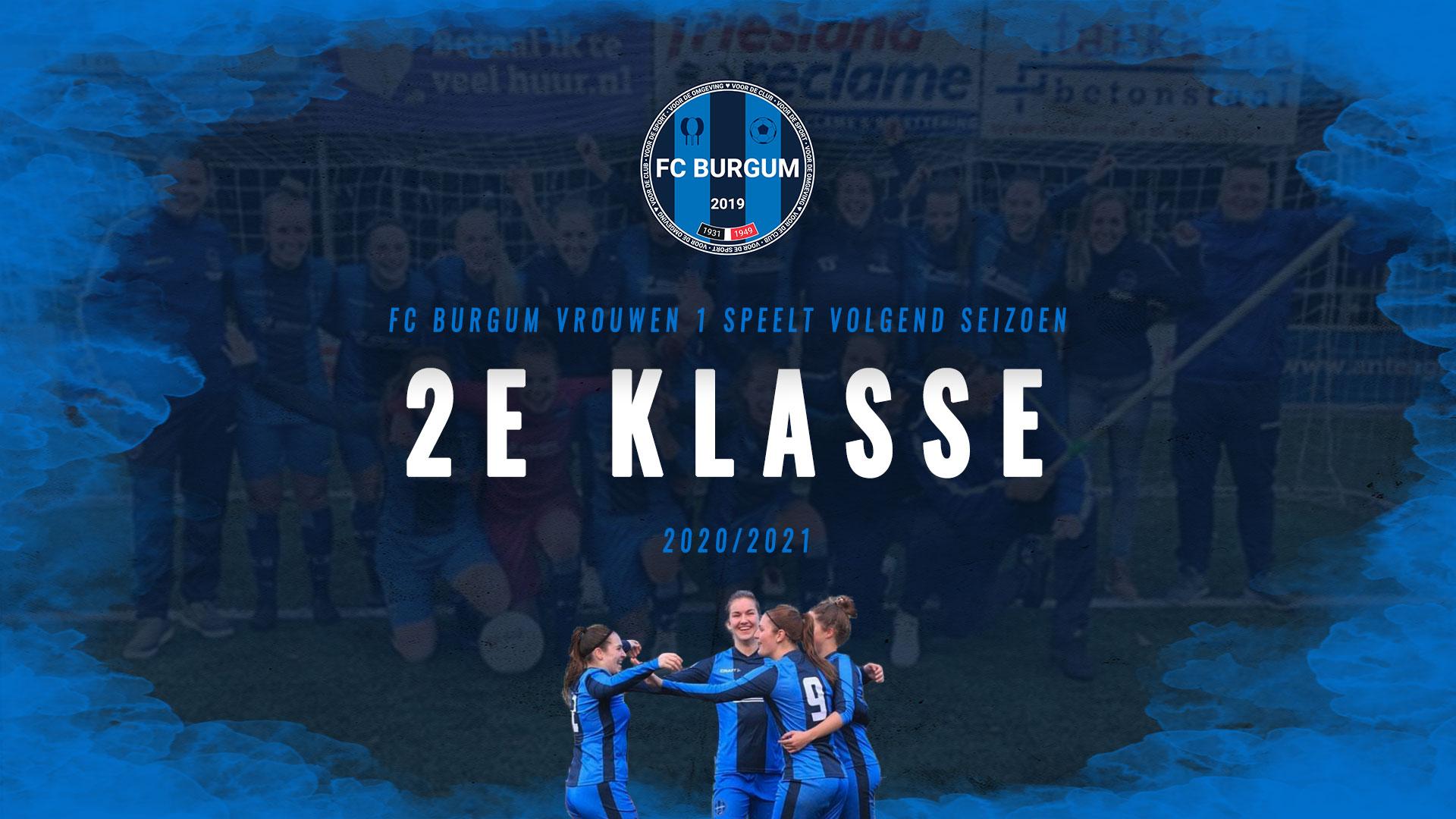 FC BURGUM VROUWEN 1 SPEELT VOLGEND SEIZOEN 2E KLASSE!