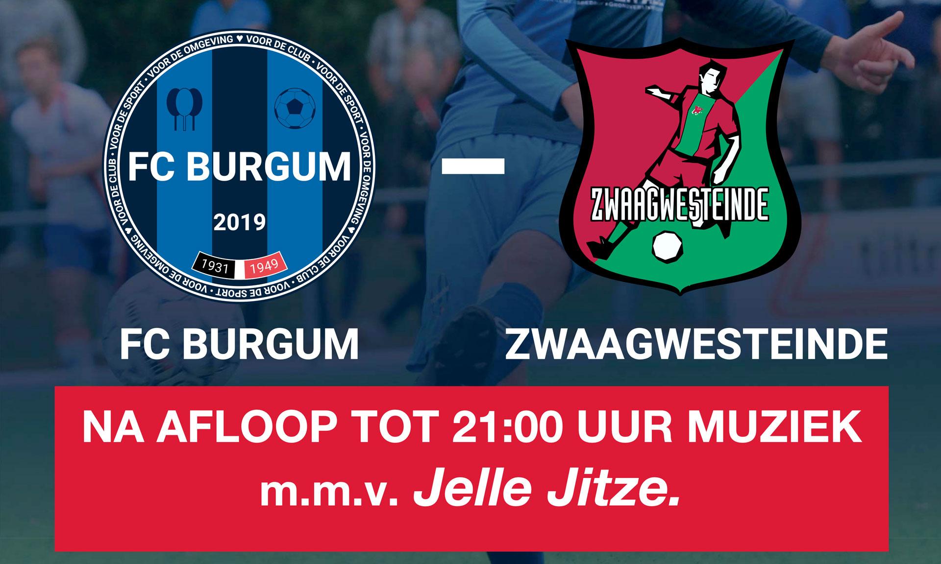 Zaterdag 23 november FC Burgum - VV Zwaagwesteinde met na afloop live muziek van Jelle Jitze