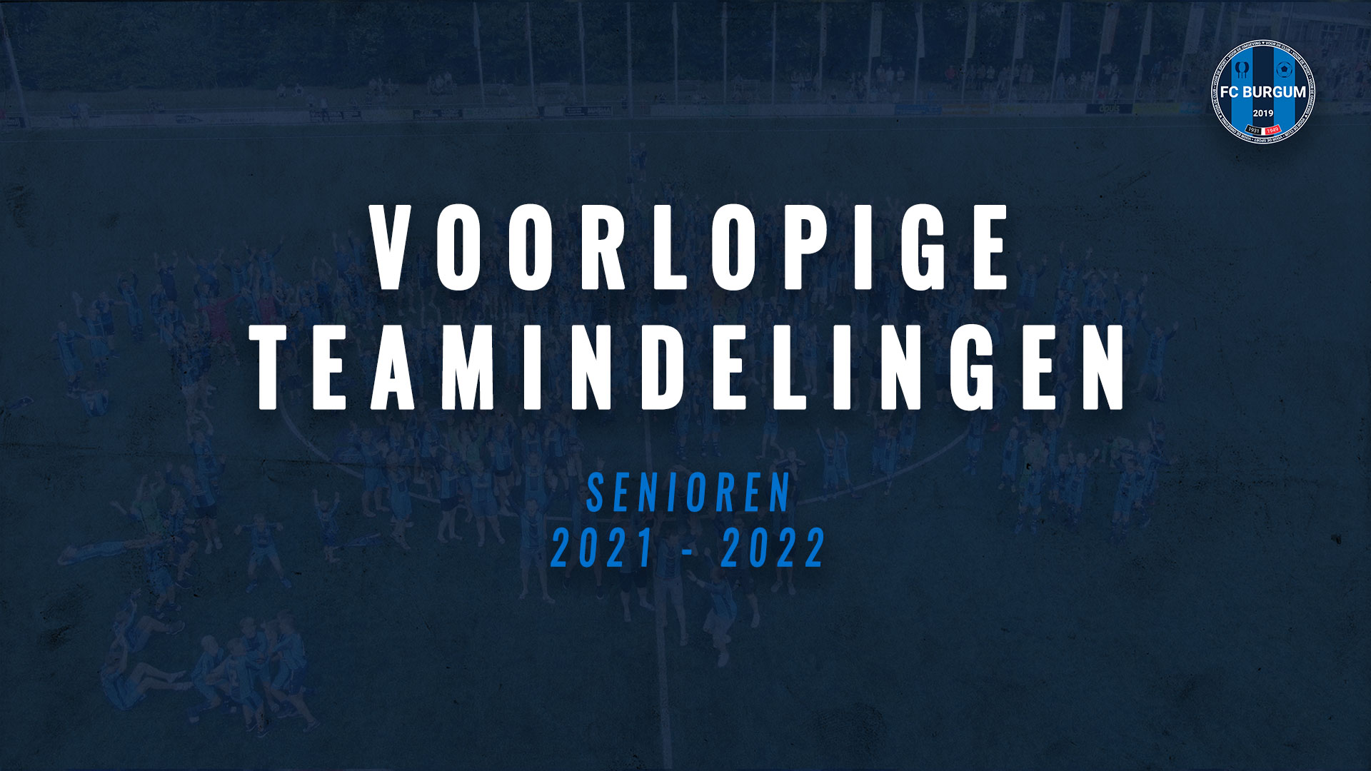 Voorlopige teamindelingen senioren 2021-2022