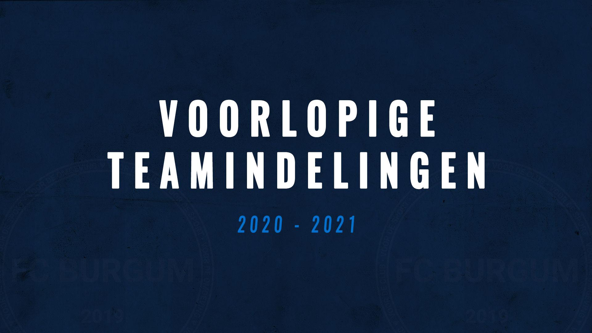 Voorlopige teamindelingen seizoen 2020-2021